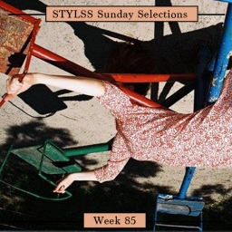 STYLSS Sunday Selections: Week 85
