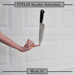 STYLSS Sunday Selections: Week 87