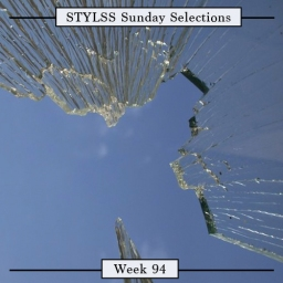STYLSS Sunday Selections: Week 94