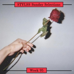 STYLSS Sunday Selections: Week 95