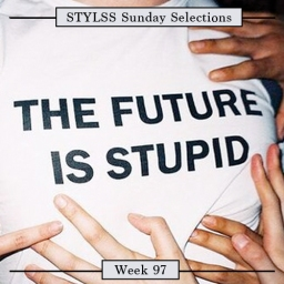 STYLSS Sunday Selections: Week 97