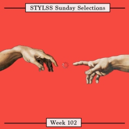 STYLSS Sunday Selections: Week 102