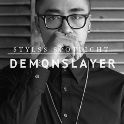STYLSS Spotlight: DEMONSLAYER —————————-