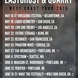 EASTGHOST & QUARRY • Live West Coast Tour 2015