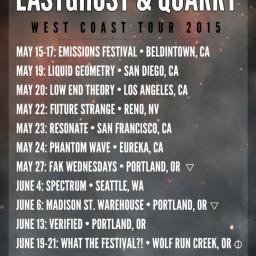 EASTGHOST & QUARRY • Live West Coast Tour 2015