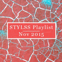 STYLSS Playlist – November 2015