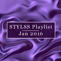 STYLSS Playlist – January 2016