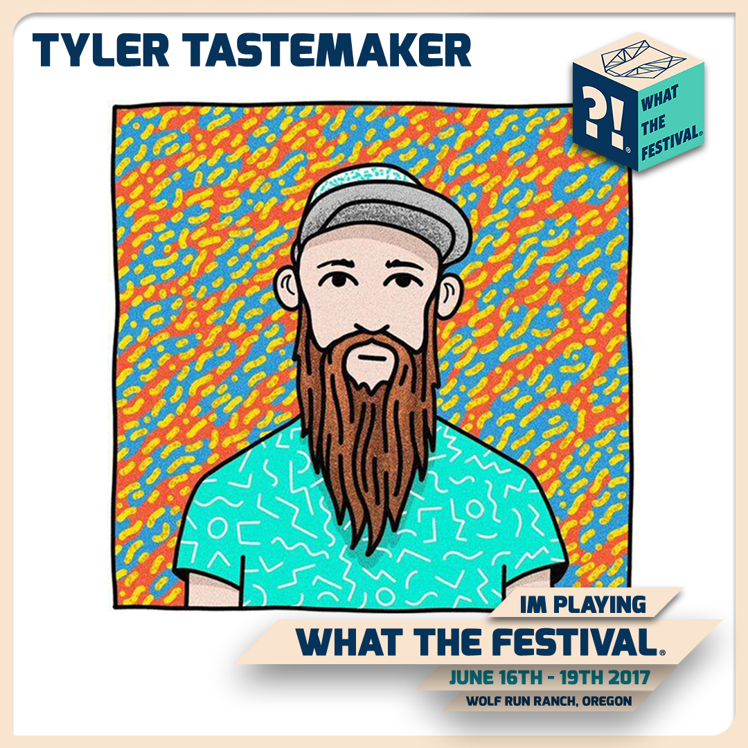 im-playing-tyler-tastemaker