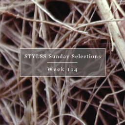 STYLSS Sunday Selections: Week 114