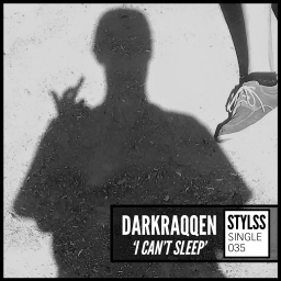 "Darkraqqen delivers heady insomniac vibes with ""I Can't Sleep"" for STYLSS Single 035"