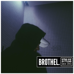 Expect the unexpected with Brothel. for STYLSS Mix 090